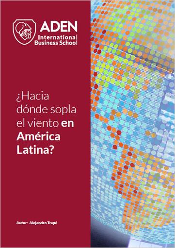 ¿Hacia donde sopla el viento en américa latina?