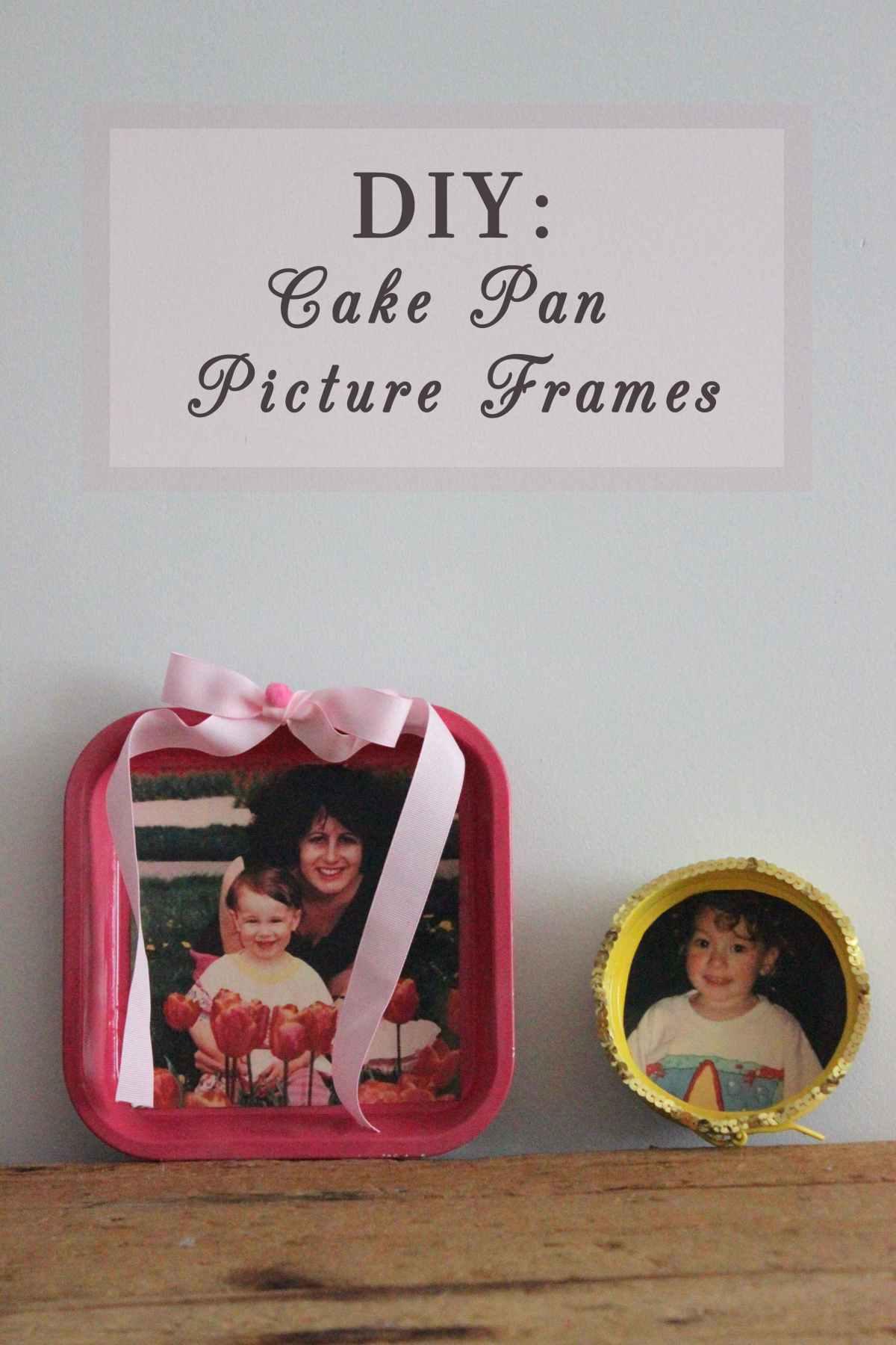 DIY Cake Pan Picture Frame