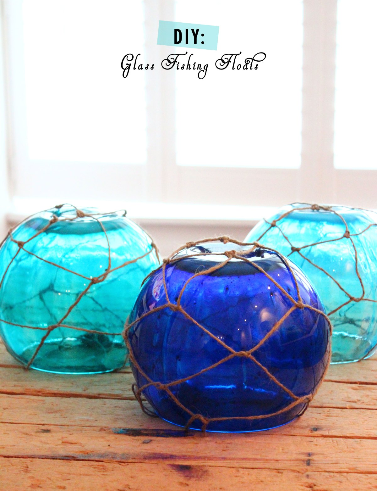Make Glass Fishing Floats