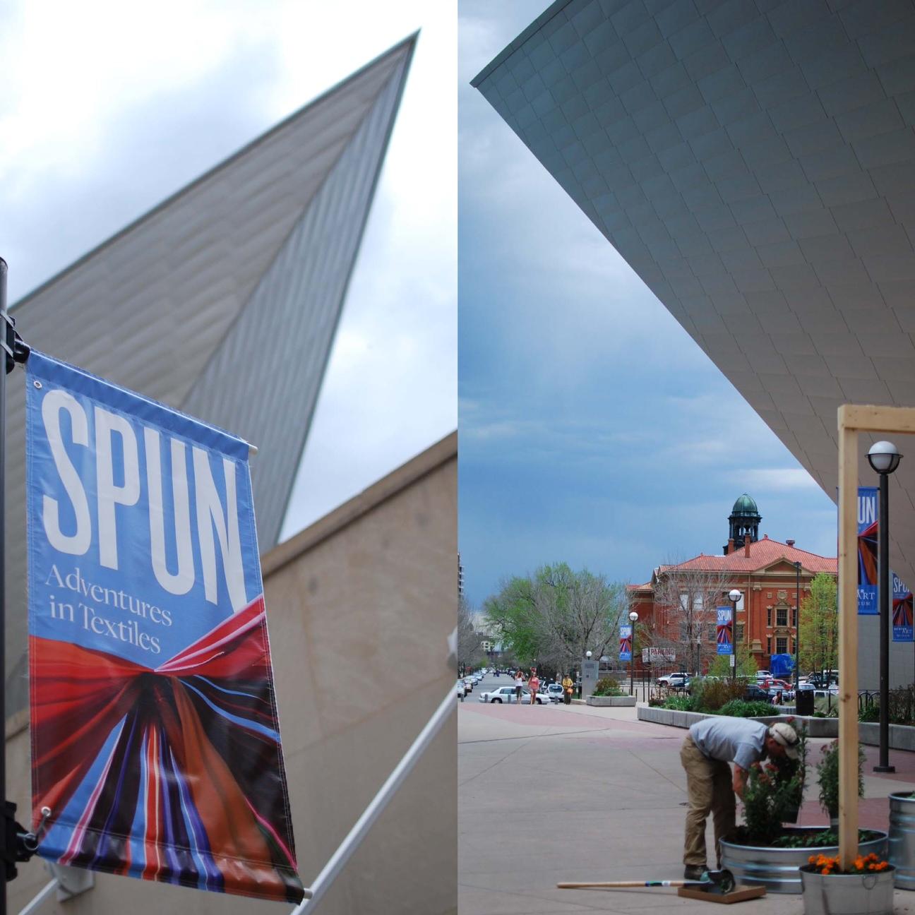 SPUN [DENVER ART MUSEUM]