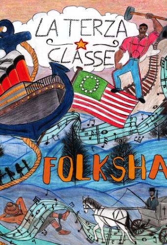 La Terza Classe – FolkShake