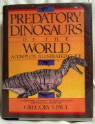 Predatory Dinosaurs of the World