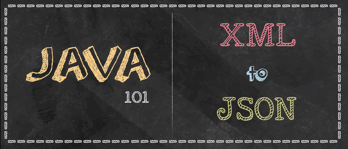How to convert XML to JSON in Java - A Developer Diary