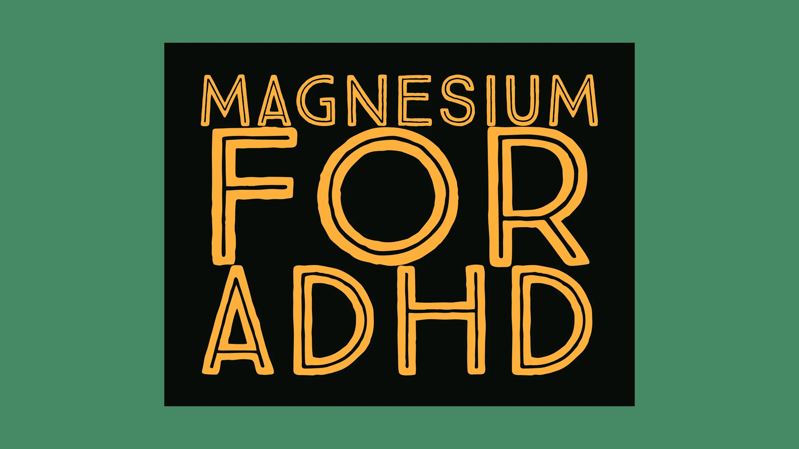 Magnesium and ADHD : 6 Reasons to Take Magnesium