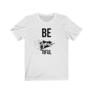 Be You tiful Short Sleeve Tee