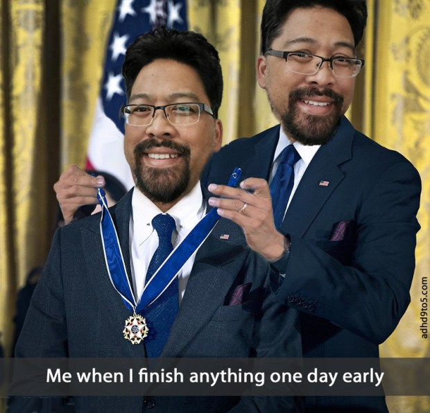 adult ADHD medal, me when I finish anything early