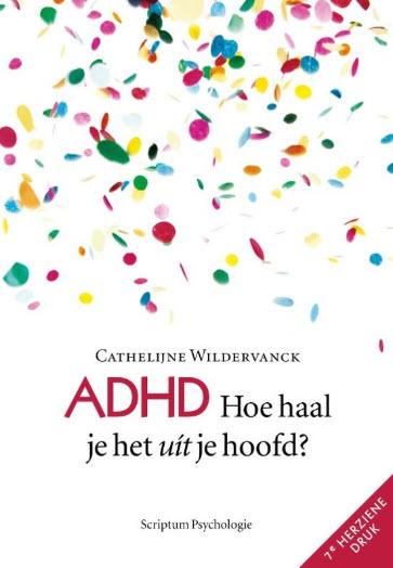 ADHD: Hoe haal je het uit je hoofd