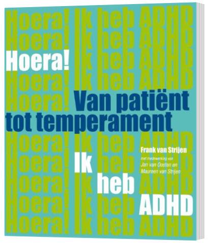 Hoera! ik heb ADHD van patiënt tot temperament