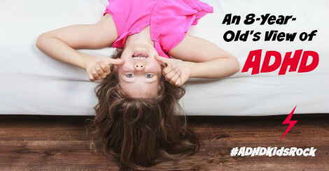 An-8-Year-Olds-View-of-ADHD #adhdkidsrock