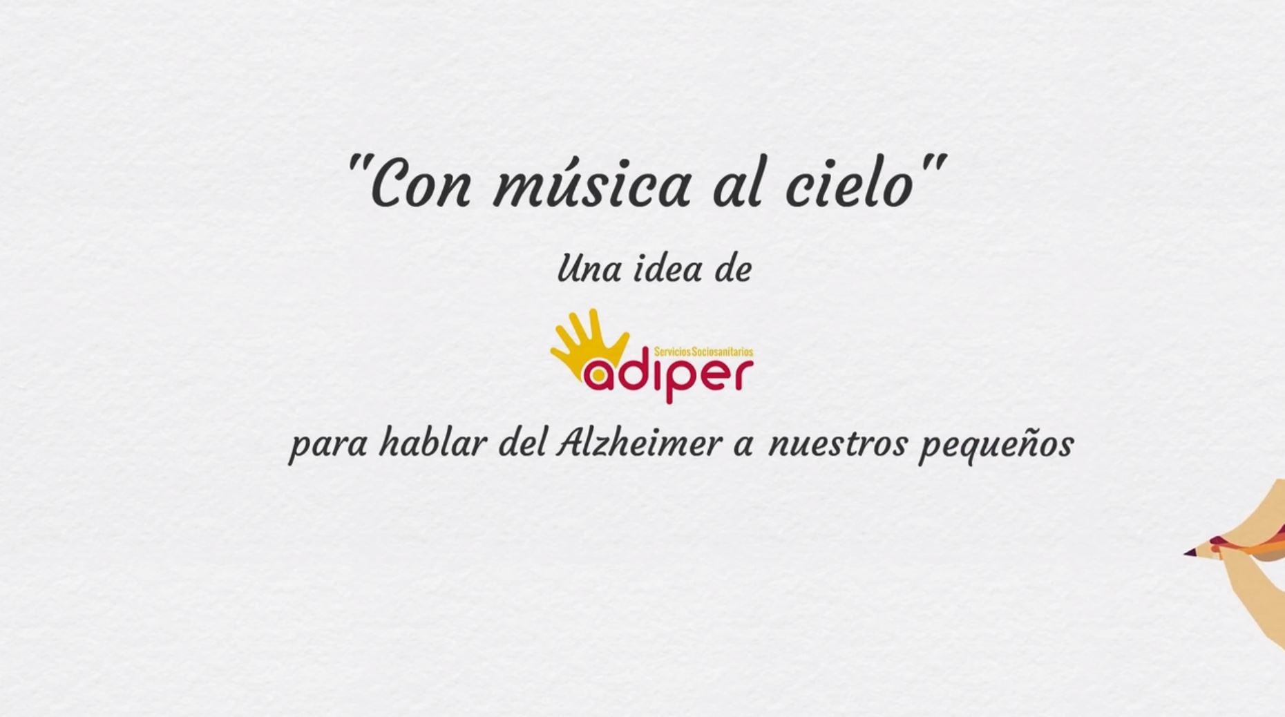 CON LA MÚSICA AL CIELO. Para hablar del Alzheimer con los niños