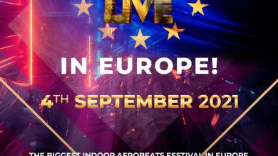 Photo of Afrobeats Live Debuts in Europe in 2021 with the biggest indoor Afrobeat Festival (Celebrating 10 Years of AfrobeatsUK & Europe)