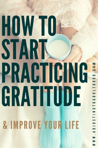 How to incorporate Gratitude into your Everyday life + A list of helpful resources