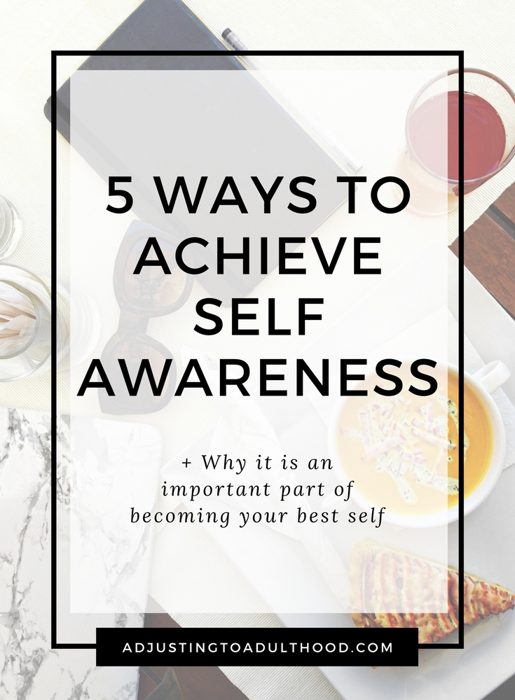 5 WAYS TO ACHIEVE SELF AWARENESS