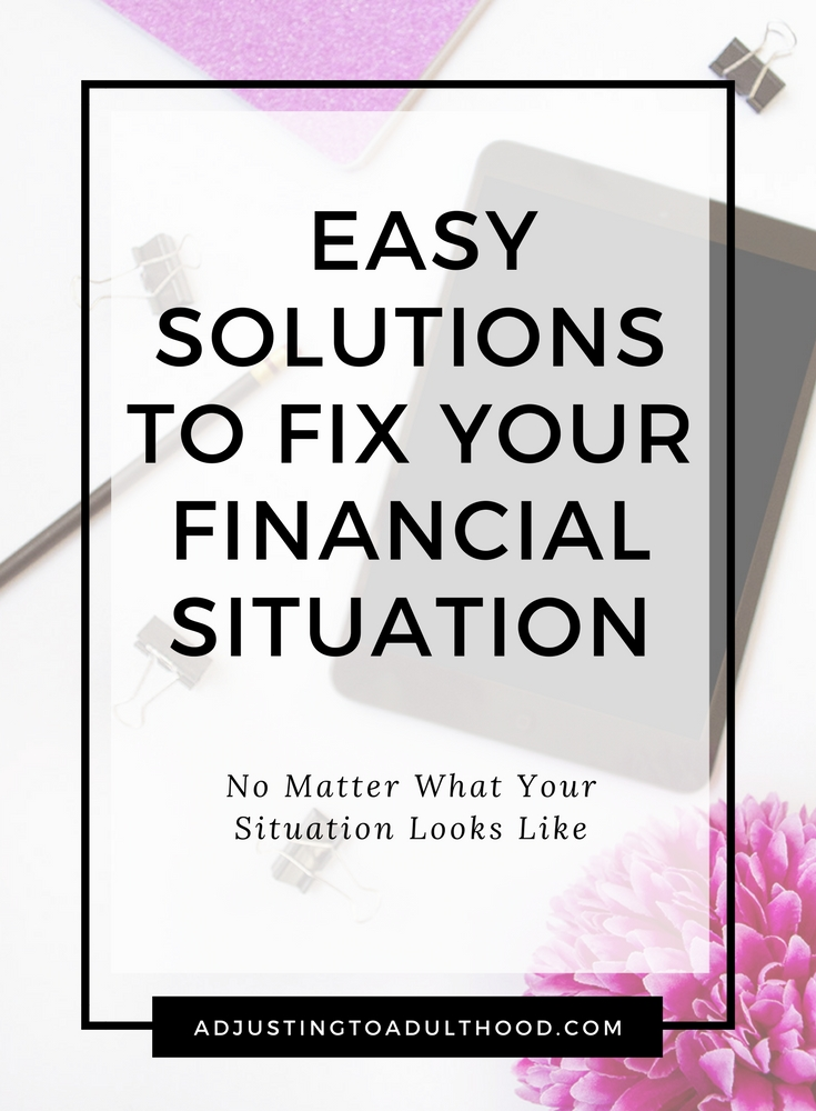 Easy Solutions to Fix Your Financial Situation