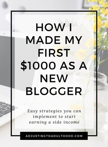 How I Made my First $1000 as a Brand New Blogger