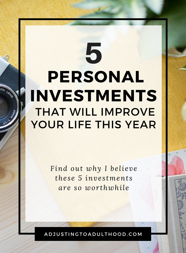 5 Personal Investments That Will Improve Your Life This Year
