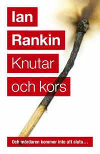 Omslagsbild Knutar och kors av Ian Rankin