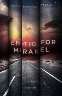 Omslagsbild En tid för mirakel av Karen Thompson Walker
