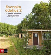 Svenska ödehus 2: På återbesök i folkhemmet