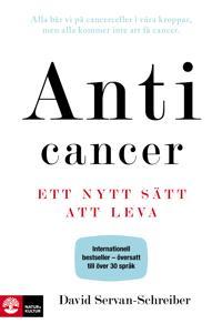 Anticancer : ett nytt sätt att leva