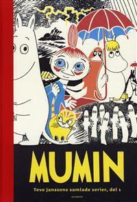 Mumin : Tove Janssons samlade serier. D 1
