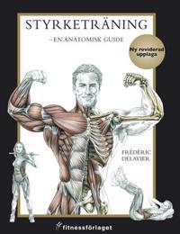 Styrketräning : en anatomisk guide
