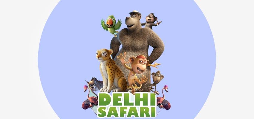 Best 3D Animation Movies in India - Delhi Safari