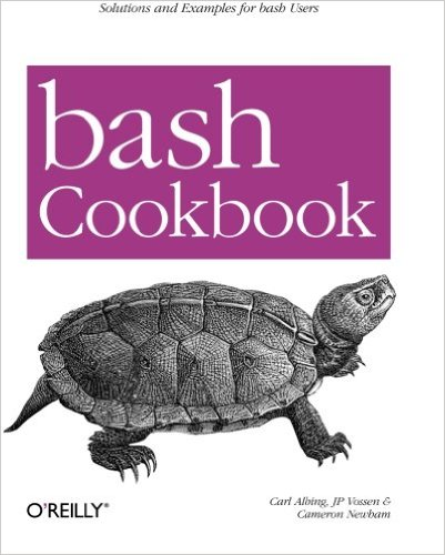 bash Cookbook : Solutions and Examples for bash Users