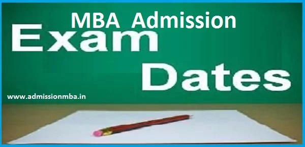 MBA Admission Exam dates 2016-2017