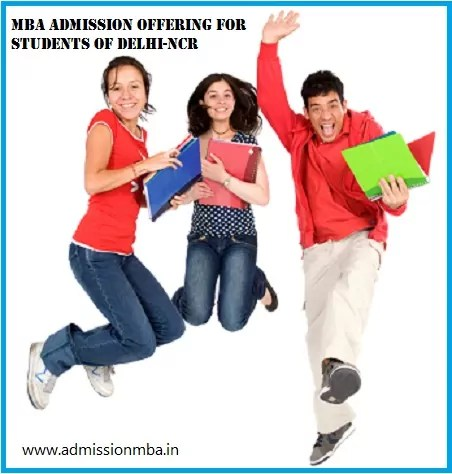 MBA Admission 2019 Opportunities for Students of Delhi-NCR