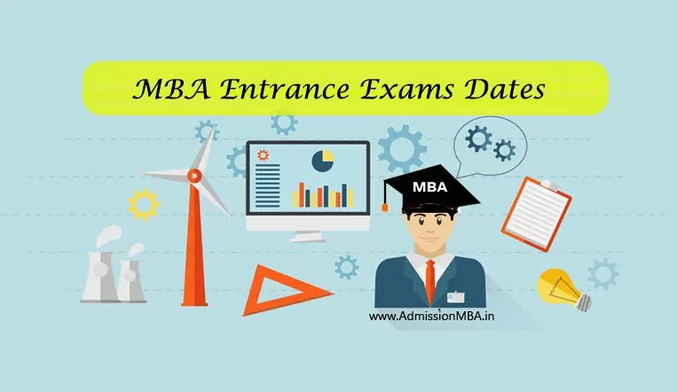 MBA Entrance Exams dates 2019