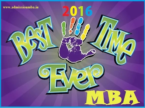 Best Time for MBA 2016