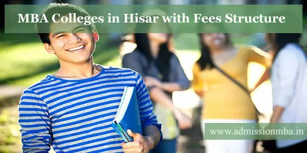 MBA Colleges in Hisar with Fees Structure
