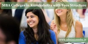 MBA Colleges in Kurukshetra with Fees Structure