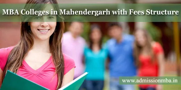 MBA Colleges in Mahendergarh with Fees Structure
