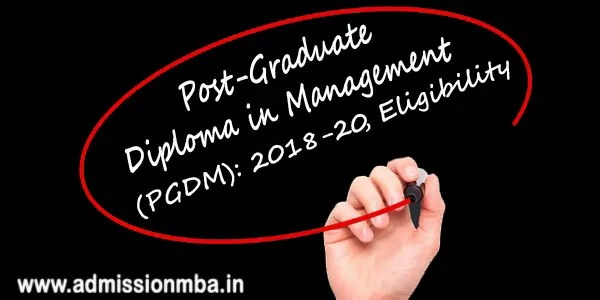 pgdm eligibility for admission 2018