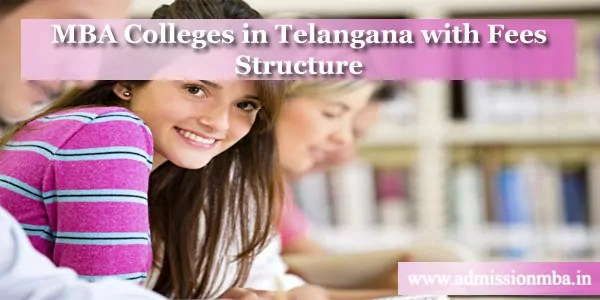 MBA Colleges in Telangana Fees Structure