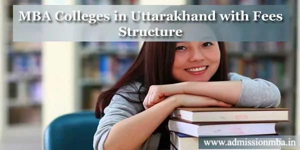 MBA Colleges in Uttarakhand Fees