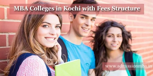 MBA Colleges in Kochi with Fees Structure