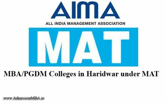 MBA Colleges in Haridwar accepting MAT MBA entrance exams