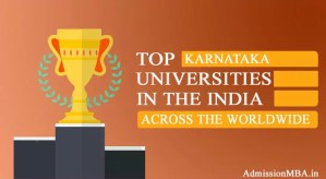 Karnataka in tops Best universities across the Worldwide in India
