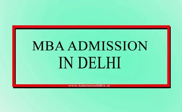 MBA Admission in Delhi