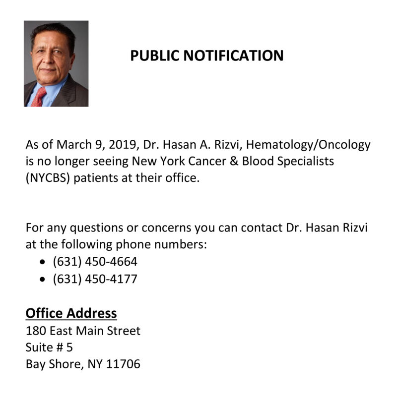 PUBLIC NOTIFICATION RE: Dr. Rizvi