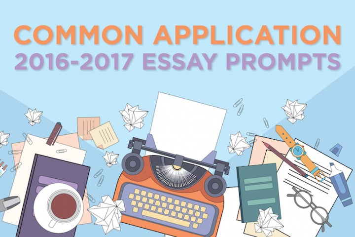 common app essay prompt 5 February 5, 2013, 12:28 pm common application releases new essay prompts by tanya abrams the new common application which received some criticism a.
