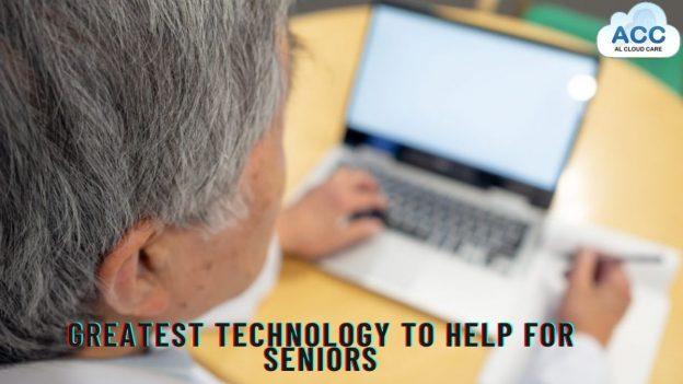 _5 Greatest Technology to Help for Seniors.jpg