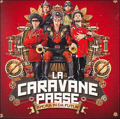 https://i1.wp.com/www.adnsound.com/wp-content/uploads/La-Caravane-Passe-Ahora-In-Da-Futur.jpg