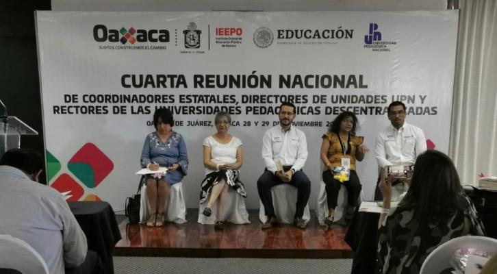 Oaxaca, sede de la Cuarta Reunión Nacional de la UPN (21:30 h)