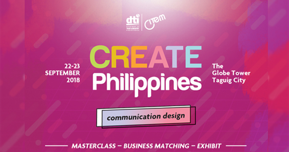 Creativity + Business: PH top minds to hold masterclasses at CREATE Philippines 2018