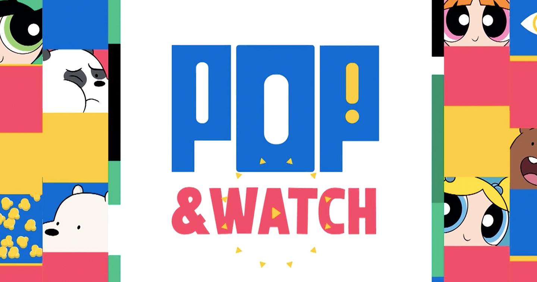Entertainment Media Cartoon Network Launches New Pop Watch