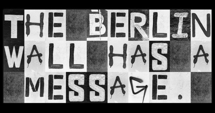 Campaign Spotlight: If The Berlin Wall Had A Voice, What Would It Say? A Typeface Inspired by Original Graffiti From The Wall